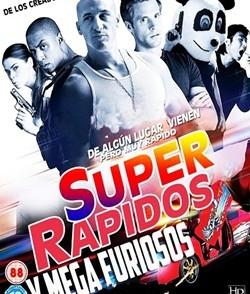 SuperRapidosyMegaFuriosos.jpg
